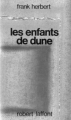 Couverture Le cycle de Dune (6 tomes), tome 3 : Les enfants de Dune Editions Robert Laffont (Ailleurs & demain) 1978