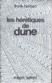 Couverture Le cycle de Dune (6 tomes), tome 5 : Les hérétiques de Dune Editions Robert Laffont (Ailleurs & demain) 1985