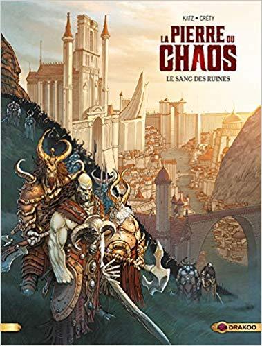 Couverture La pierre du chaos, tome 1 : Le sang des ruines