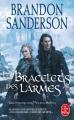 Couverture Fils-des-brumes, cycle 2, tome 3 : Les bracelets des larmes Editions Le Livre de Poche (Orbit) 2019