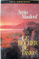 Couverture Le Rocher de Tanios Editions France Loisirs 1994