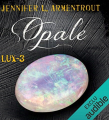 Couverture Lux, tome 3 : Opale Editions Audible studios 2019