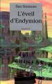 Couverture Cantos d'Hypérion, intégrale, tome 4 : L'éveil d'Endymion Editions France Loisirs 1999