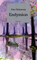 Couverture Cantos d'Hypérion, intégrale, tome 3 : Endymion Editions France Loisirs 1999