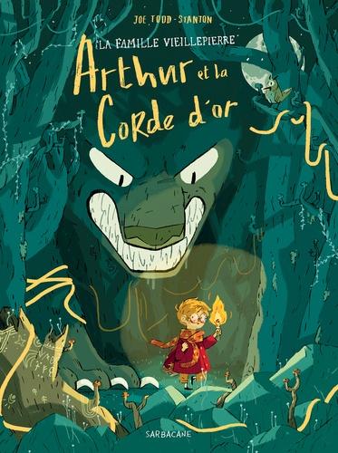 Couverture La famille Vieillepierre, tome 1 : Arthur et la corde d'or