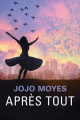 Couverture Avant toi, tome 3 : Après tout Editions France Loisirs 2019