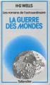 Couverture La guerre des mondes Editions Tallandier 1978