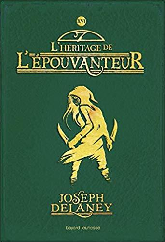 Couverture L'Épouvanteur, tome 16 : L'héritage de l'Epouvanteur