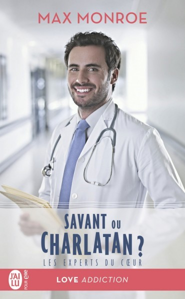 Couverture Les experts du coeur, tome 3 : Savant ou Charlatan ?