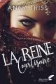 Couverture La reine courtisane Editions Black Ink 2019