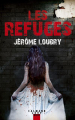 Couverture Les refuges Editions Calmann-Lévy (Noir) 2019
