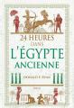 Couverture 24 heures dans l'Égypte ancienne Editions Payot (Histoire) 2019