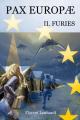 Couverture Pax Europae, tome 2 : Furies Editions Autoédité 2016