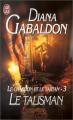 Couverture Le chardon et le tartan (13 tomes), tome 03 : Le talisman Editions J'ai Lu 1999