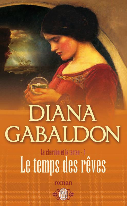 Couverture Le chardon et le tartan (13 tomes), tome 08 : Le temps des rêves