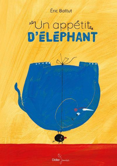 Couverture Un appétit d'éléphant