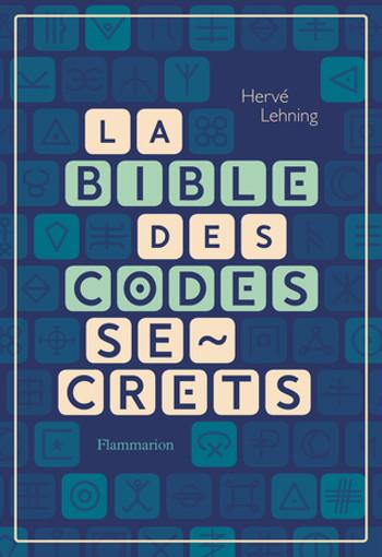 Couverture La Bible des codes secrets