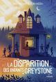 Couverture La disparition des enfants Greystone, tome 1 Editions Milan (Jeunesse) 2019