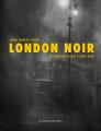 Couverture London noir  Editions Les Moutons Electriques (La bibliothèque voltaïque) 2019
