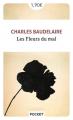 Couverture Les fleurs du mal / Les fleurs du mal et autres poèmes Editions Pocket (Classiques) 2018