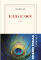 Couverture L'œil du paon Editions Gallimard  (Blanche) 2019
