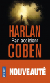 Couverture Par accident Editions Pocket 2019