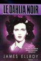 Couverture Le Quatuor de Los Angeles, tome 1 : Le Dahlia noir Editions Rivages 1988