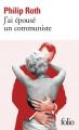 Couverture J'ai épousé un communiste Editions Folio  2003