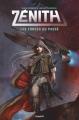 Couverture Zénith, tome 1 : Les forces du passé Editions Bayard 2019