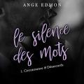 Couverture Le silence des mots, tome 1 : Circonstance & désaccords Editions Audible studios 2019