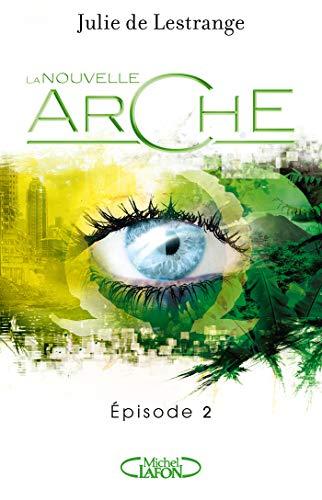 Couverture La nouvelle arche, tome 2