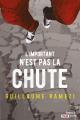 Couverture L'important n'est pas la chute Editions French pulp (Polar) 2019