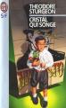 Couverture Cristal qui songe Editions J'ai Lu (S-F) 1996