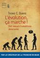 Couverture L'Evolution, ça marche ! : Petit manuel d'auto-défense darwinienne Editions Seuil 2019