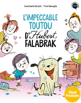 Couverture Hubert Falabrak, tome 1 : L'impeccable toutou d'Hubert Falabrak