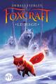 Couverture Foxcraft, tome 3 : Le mage Editions Albin Michel (Jeunesse - Wiz) 2017