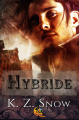 Couverture Hybride, tome 1 Editions Reines-Beaux 2016