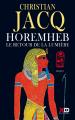 Couverture Horemheb : Le retour de la lumière Editions XO 2019
