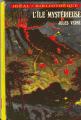 Couverture L'île mystérieuse Editions Hachette (Idéal bibliothèque) 1973