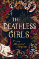 Couverture The Deathless Girls Editions Orion Books 2019