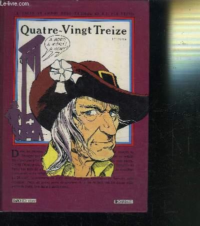 Couverture Quatre-Vingt Treize illustré en BD partie 1
