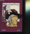 Couverture Quatre-Vingt Treize illustré en BD partie 1 Editions Dargaud 1983