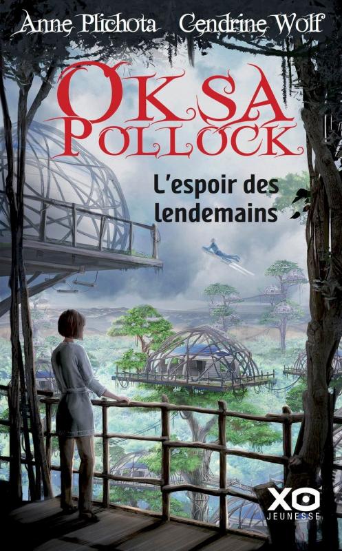 Couverture Oksa Pollock, tome 7 : L'espoir des lendemains