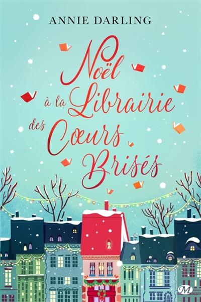Couverture Noël à la librairie des coeurs brisés