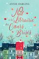 Couverture Noël à la librairie des coeurs brisés Editions Milady 2019