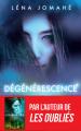 Couverture Dégénérescence Editions France Loisirs 2019