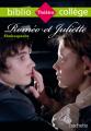 Couverture Roméo et Juliette Editions Hachette (Biblio collège) 2016
