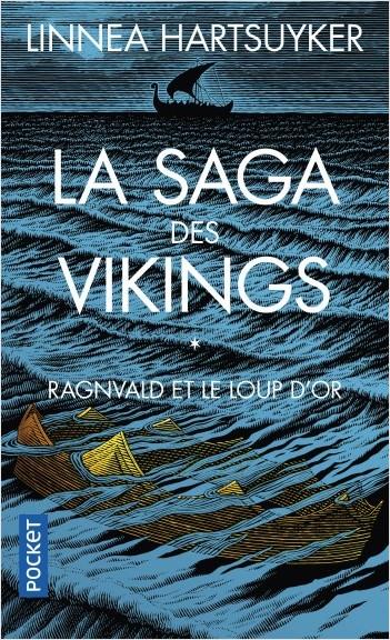 Couverture La saga des vikings, tome 1 : Ragnvald et le loup d'or