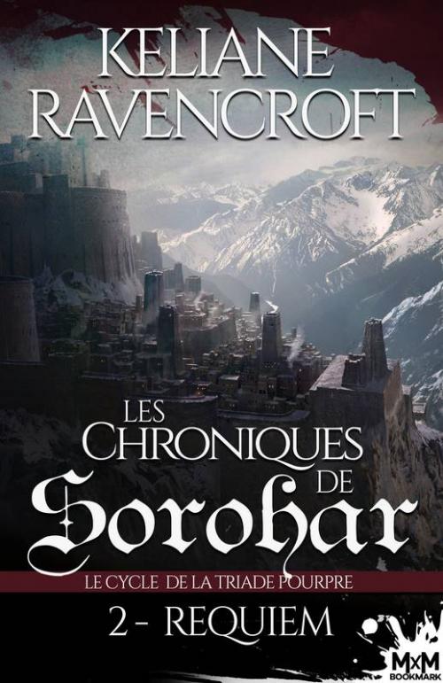 Couverture Les Chroniques de Sorohar : Le cycle de la triade pourpre, tome 2 : Requiem