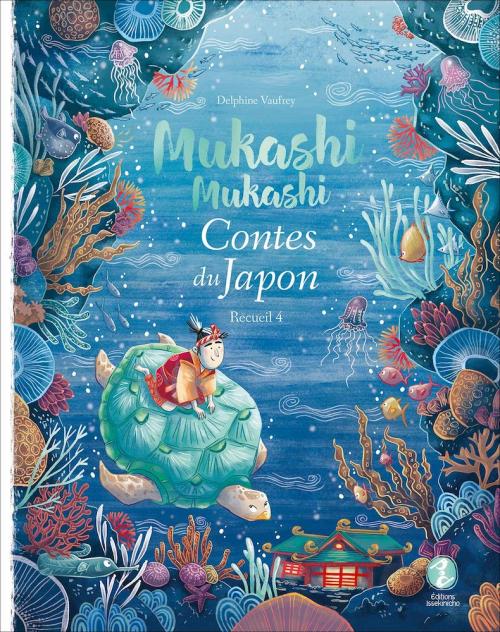 Couverture Mukashi Mukashi : Contes du Japon, tome 4